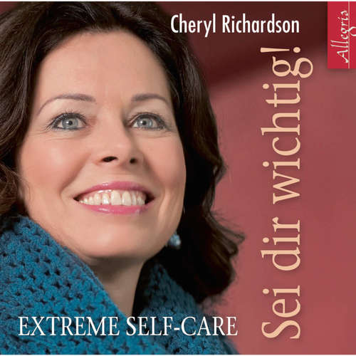 Sei dir wichtig!  - Extreme Self-Care
