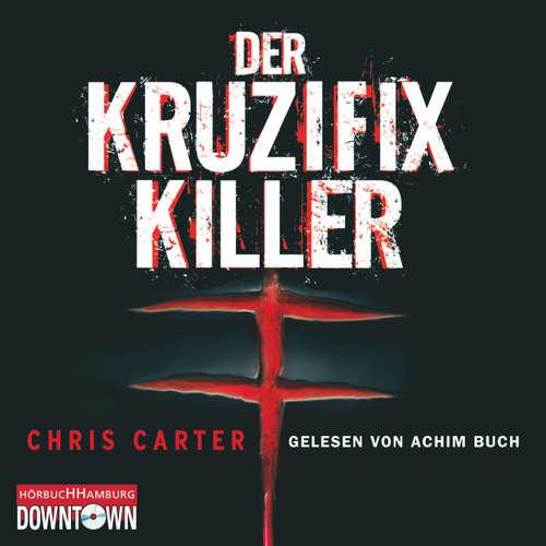 Der Kruzifix-Killer - Ein Hunter- und Garcia-Thriller 1