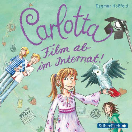 Carlotta, 3: Film ab im Internat!