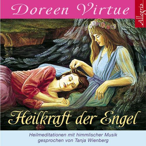 Heilkraft der Engel  - Heilmeditationen mit himmlischer Musik