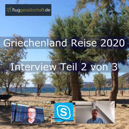 Griechenland Reise 2020 - nach der Coronakrise Teil 2/3