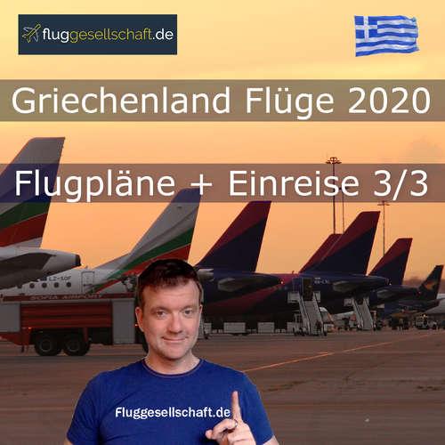 Griechenland Flüge 2020 - nach der Coronakrise Teil 3/3