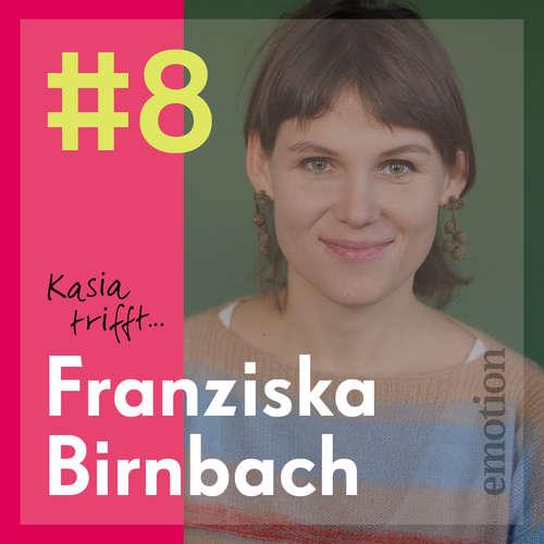 """8. Franziska Birnbach, Gründerin von """"Start with a friend"""""""
