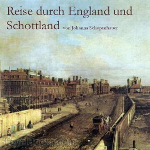 MSC005 - Vorgelesen: Reise durch England und Schottland, Teil 1