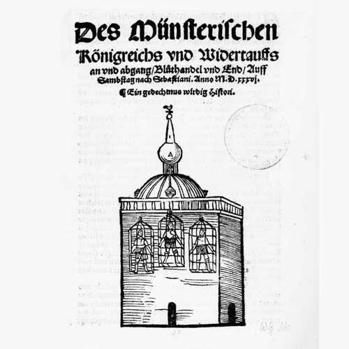 Wiedertäufer ziehen in Münster ein (am 05.01.1534)