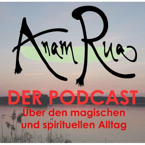 AnamRua - magischer und spiritueller Alltag