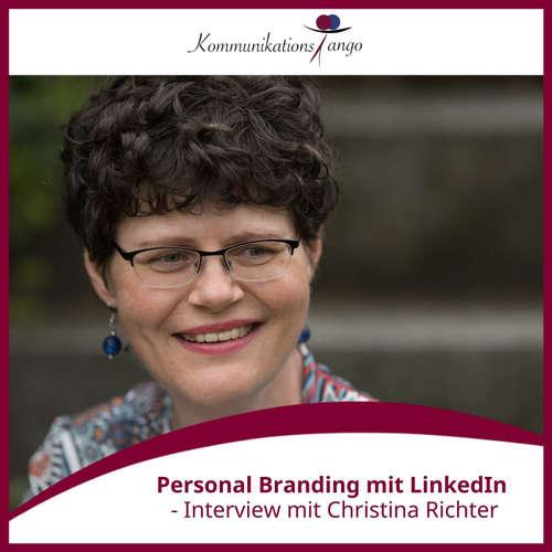 118: Personal Branding mit LinkedIn - Interview mit Christina Richter