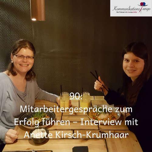 90: Mitarbeitergespräche zum Erfolg führen – Interview mit Anette Kirsch-Krumhaar