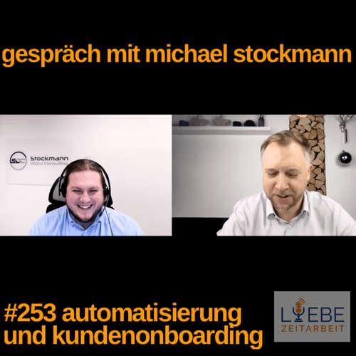 #253 Automatisierung und Kundenonboarding - Michael Stockmann