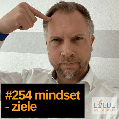 #254 Mindset - Ziele