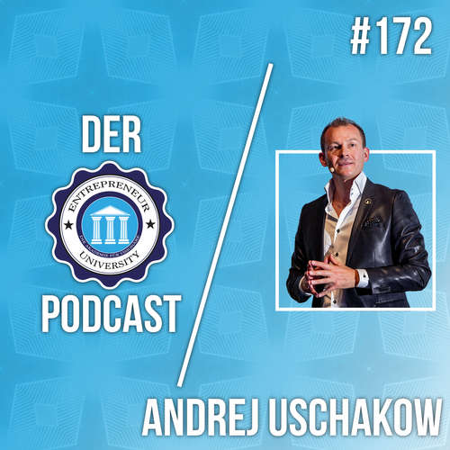 #172 - Andrej Uschakow - Network Marketing Millionär packt aus!