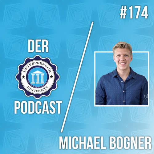 #174 - Michael Bogner - Klassisches Online Marketing stirbt!