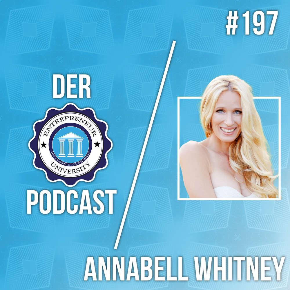 #197 - Annabell Whitney - Vom Rockstar zur Keynote Speakerin!