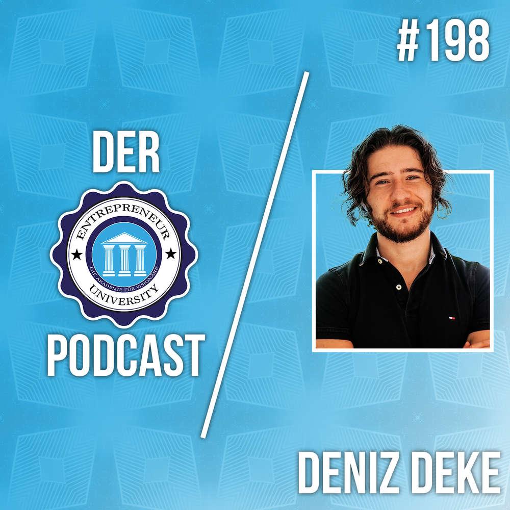 #198 - Deniz Deke - Wie du Leute richtig motivierst!