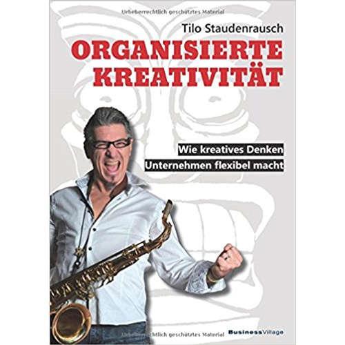Tilo Staudenrausch über organisierte Kreativität