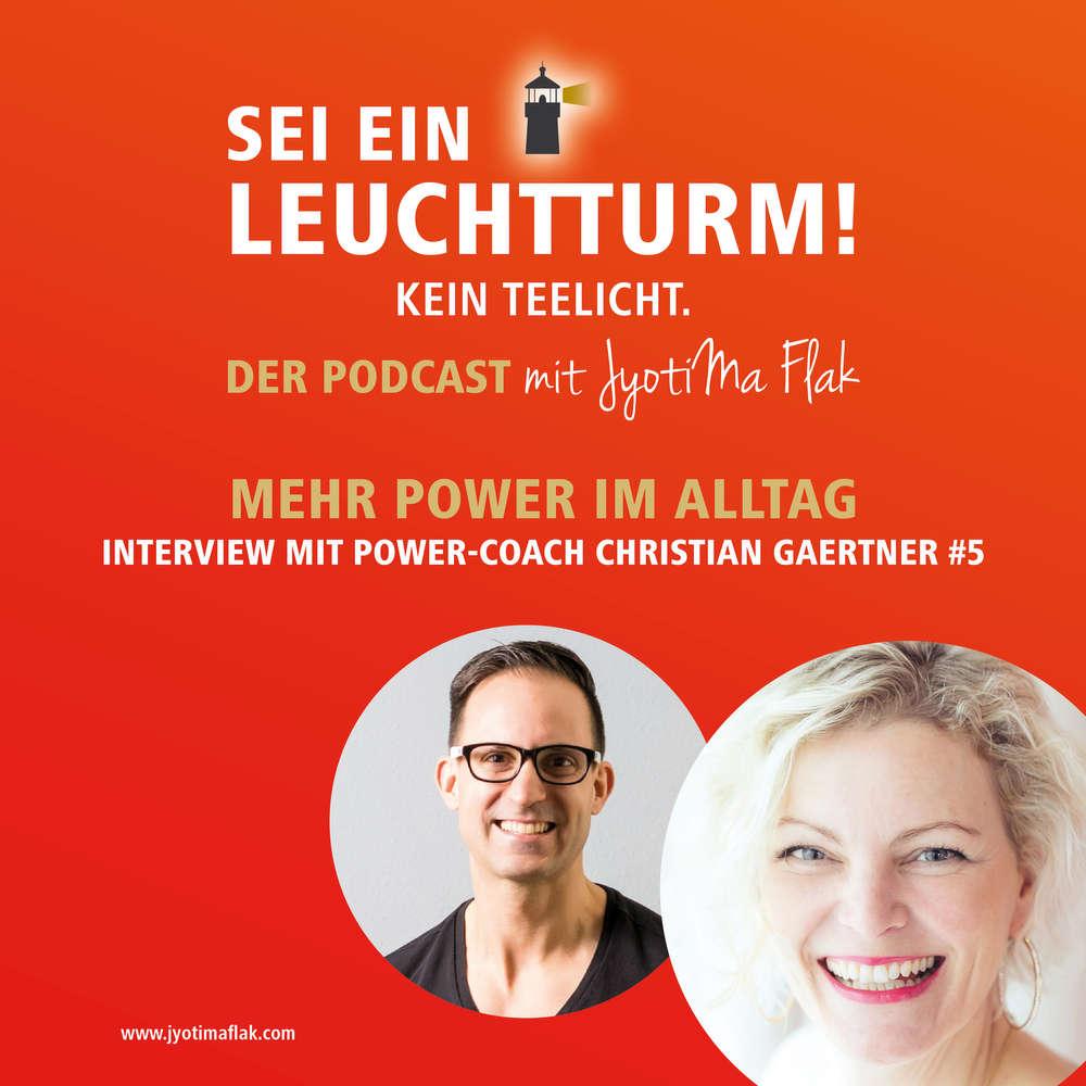 Mehr Power im Alltag, Interview mit Christian Gaertner