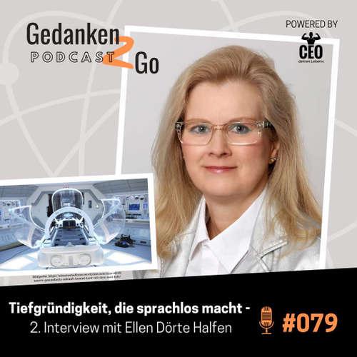 #079: Tiefgründigkeit, die sprachlos macht – 2. Interview mit Ellen Dörte Halfen