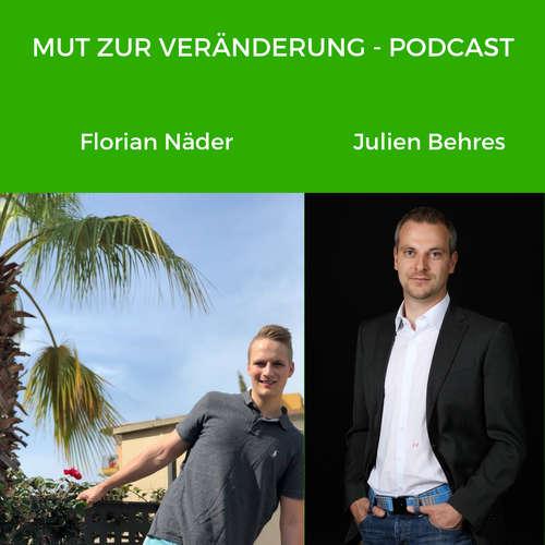 Klare Ziele mit Anfang 20 - Florian Näder ⎮ Julien Behres