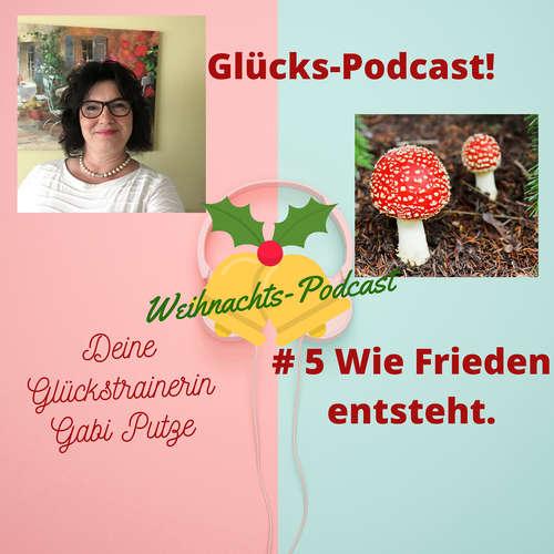 #5 Wo entsteht Frieden Weihnachts Podcast
