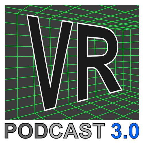 E201 - VRPodcast im leicht neuen Gewand