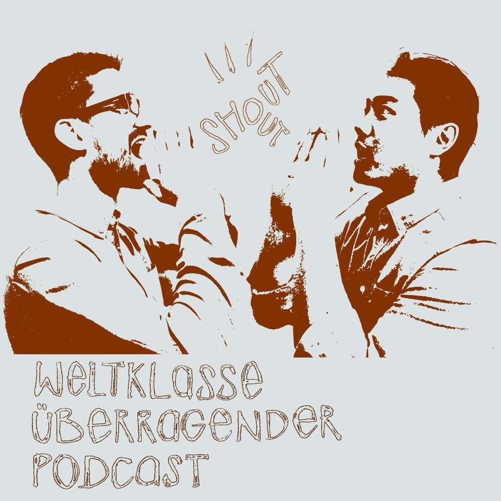 Weltklasse Überragender Podcast