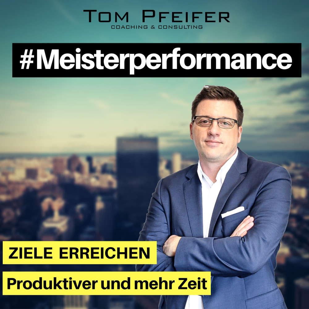 #Meisterperformance - Erfolgreich Ziele erreichen