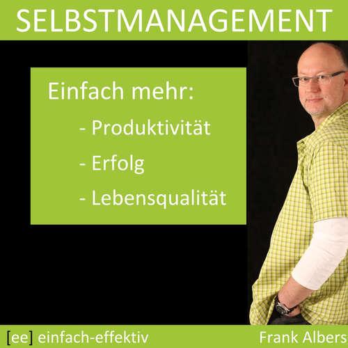 Selbstmanagement für Freelancer - Strukturiert arbeiten im Homeoffice