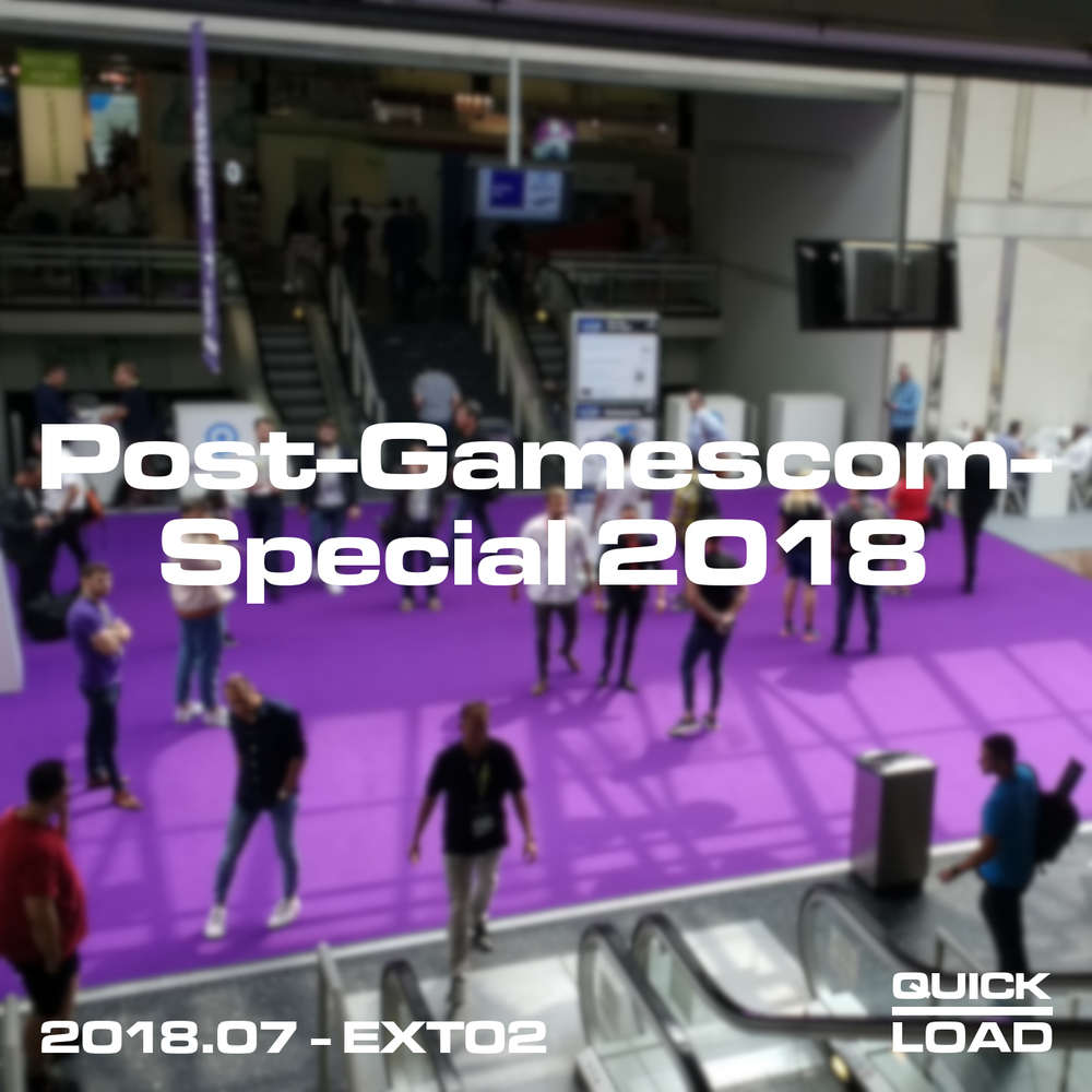 Post-Gamescom-Special 2018