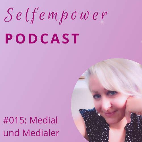 #015: Medial und Medialer