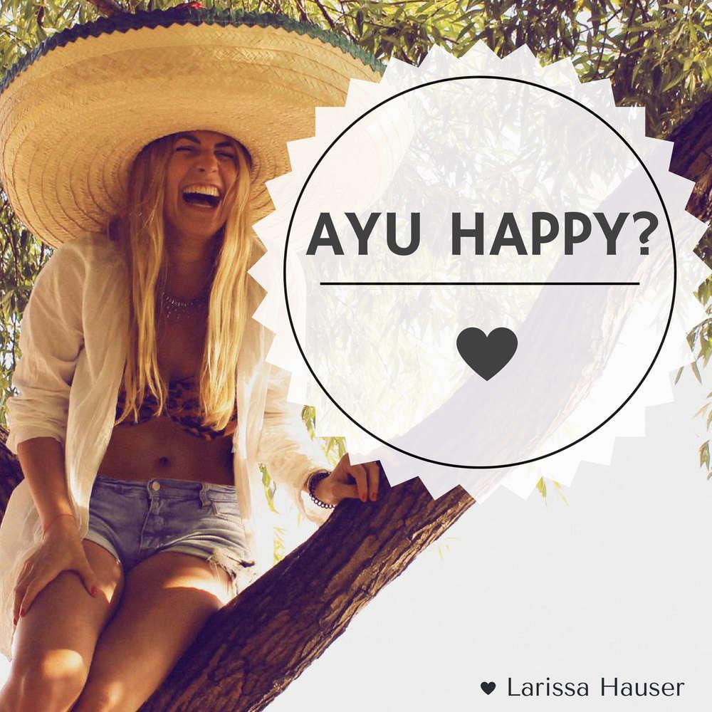 Ayu happy?