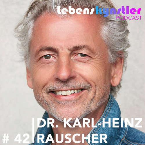 #42 Medizin und Spiritualität - Interview mit Dr. Karl-Heinz Rauscher