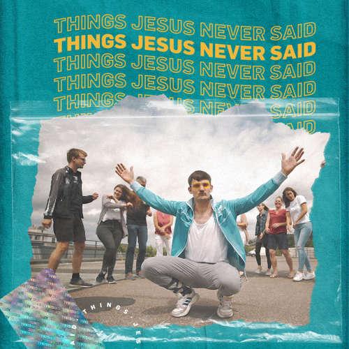 Things Jesus never said: Jeder bekommt was er verdient | Jens Koslowski, Christina Koslowski, Chris Hentschel
