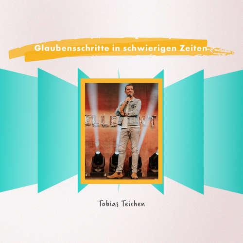 Glaubensschritte in schwierigen Zeiten - Vision Sunday | Tobias Teichen