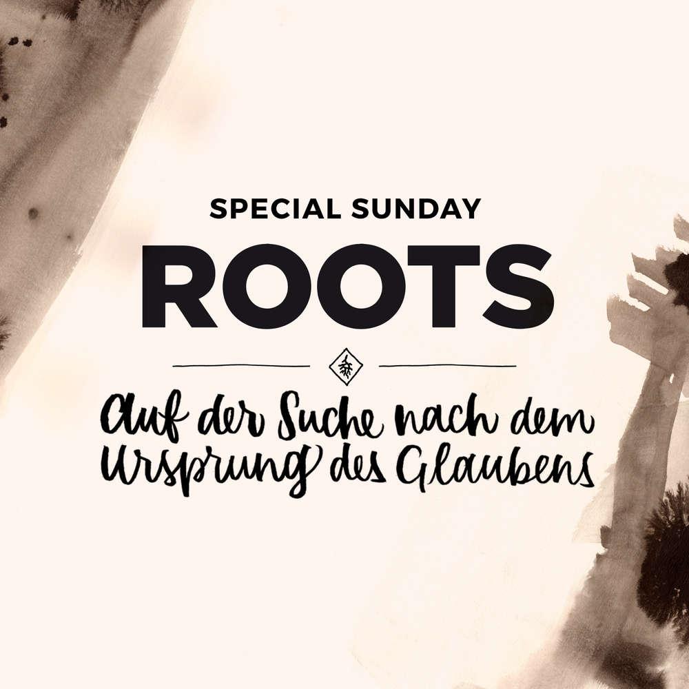 Special Sunday Roots - Altes Testament neu entdecken - Eine Predigt mit Tobias Teichen
