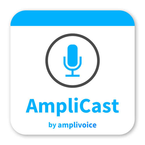AmpliCast - Podcast about Voice Technologies, Voice Assistants and Voice Products.