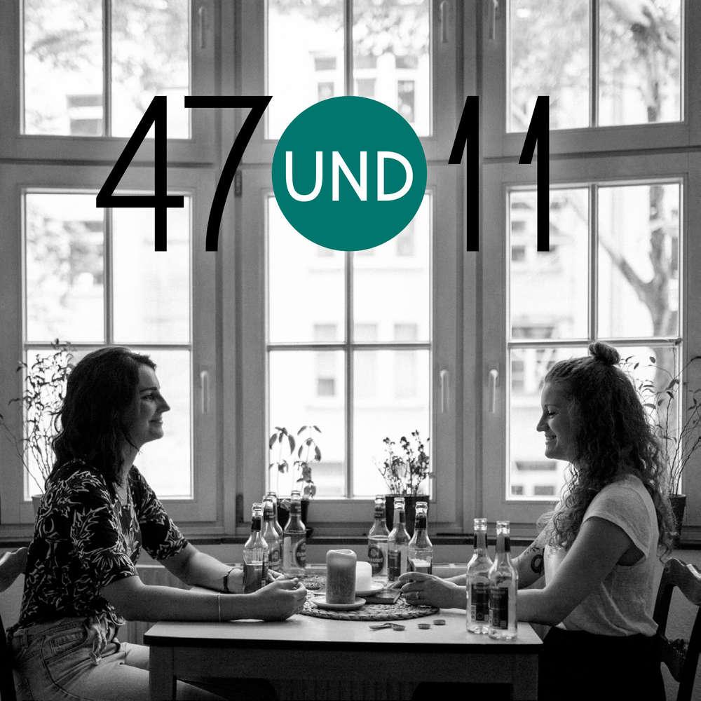 47und11 - Der Podcast