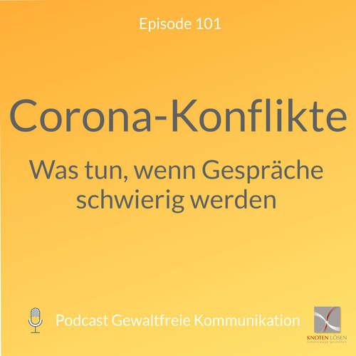 Corona-Konflikte - Was tun, wenn Gespräche schwierig werden