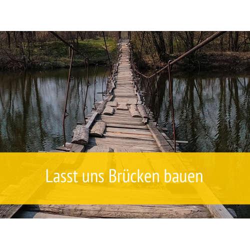 Folge 206 - Brücken bauen für mehr Verständnis
