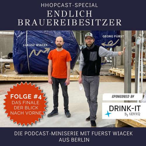 HHopcast-Miniserie mit Fuerst Wiacek: Endlich Brauereibesitzer. Folge #4: Team und Zukunftspläne