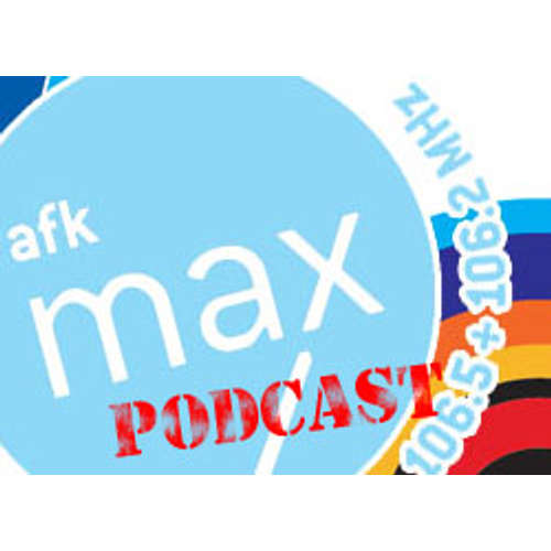 AFK max Podcast