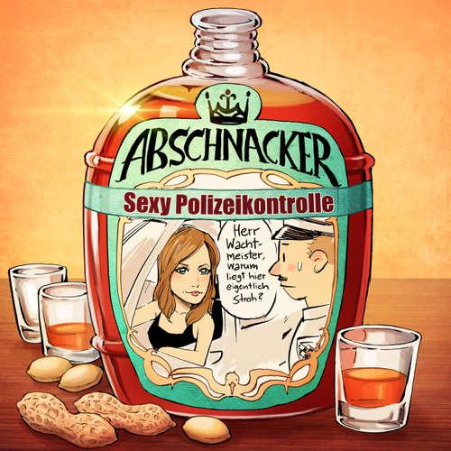 Sexy Polizeikontrolle – Abschnacker #007