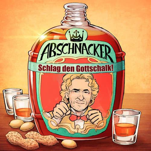 Schlag den Gottschalk! – Abschnacker #30