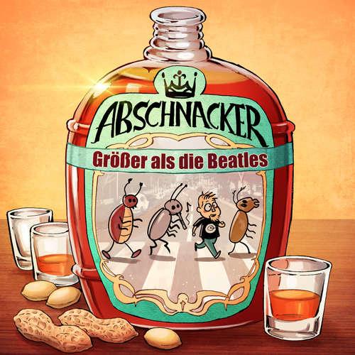 Größer als die Beatles – Abschnacker #36