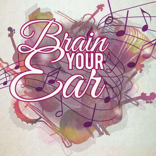 Brain Your Ear - Gehörbildung für Musiker