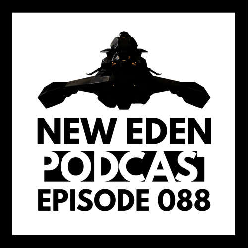 New Eden Podcast #88 – What's your faction?