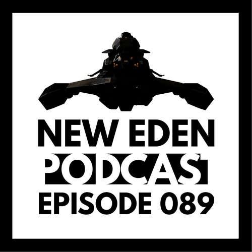 New Eden Podcast #89 – Dreiecks Invasion
