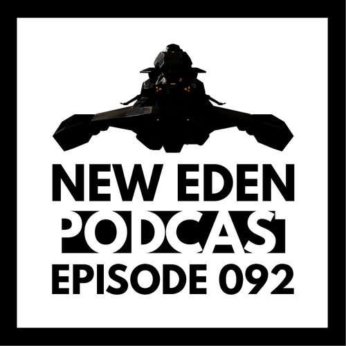 New Eden Podcast #92 – Lets talk about MIMIMI