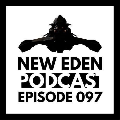 New Eden Podcast #97 – Schifffeguide Part 3