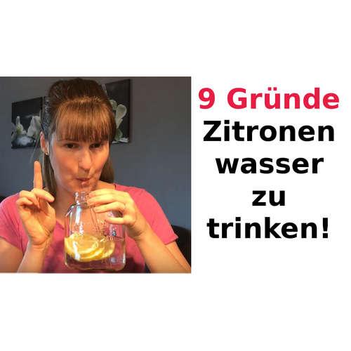9 Gründe jeden morgen Zitronenwasser zu trinken