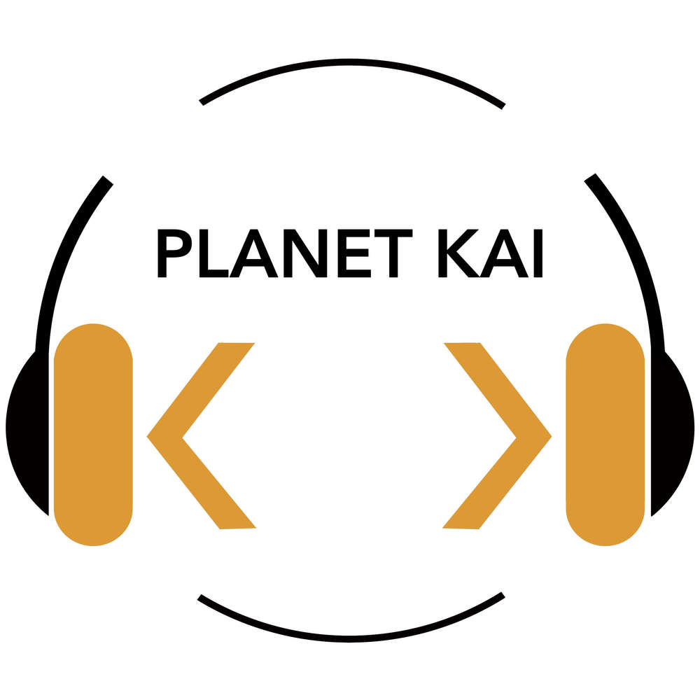 Planet-Kai Podcast